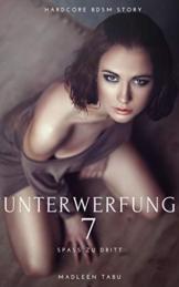 Unterwerfung 7 : Spaß zu dritt - Unzensierter BDSM Erotik Roman - 1
